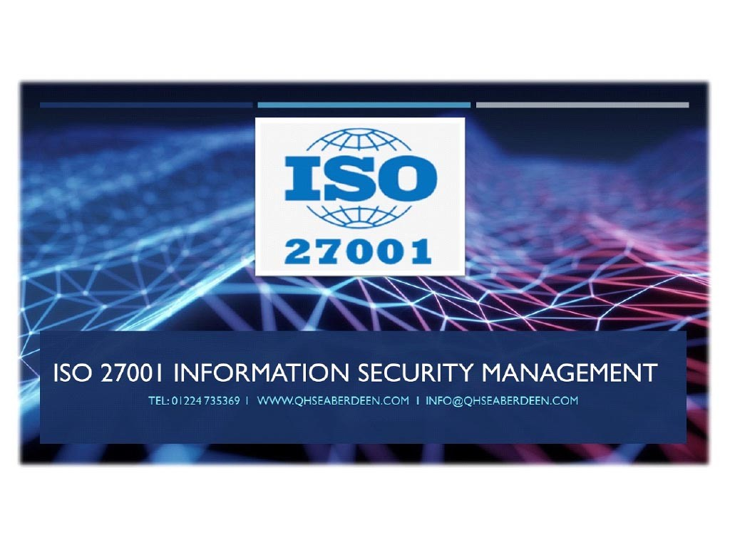 BENEFITS of ISO 27001 information security management